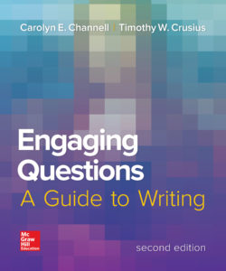 Engaging Questions, A Guide to Writing 2e ©2017